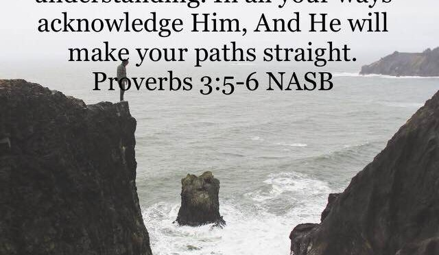 Trust in the Lord Leads to Straight Paths