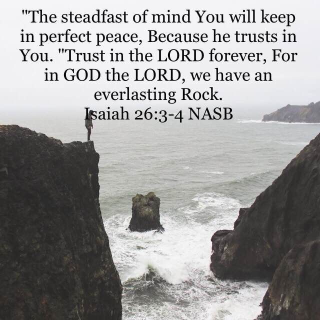 Trust in the Lord Our Rock Produces Unshakable Peace