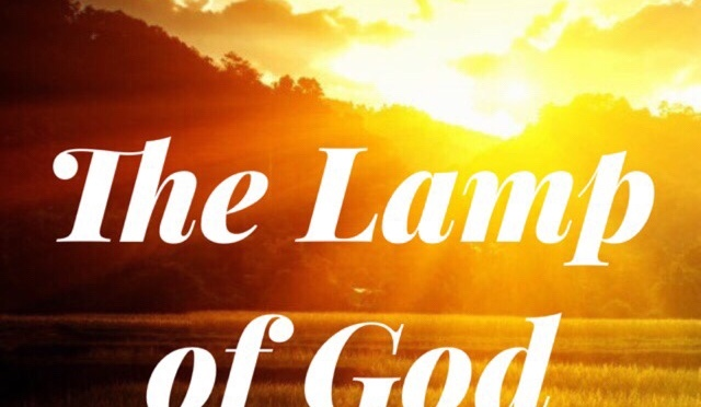 A Focus On Light: The Lamp of God